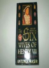 The Six Wives of Henry VIII,Antonia Fraser- 9780099427797