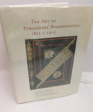 The Art of Publishers' Bookbinding 1815-1915 by Edward S Levin 2000 HB 1st Ed