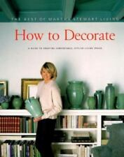 NEW - How to Decorate: The Best of Martha Stewart Living