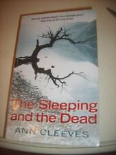 The Sleeping and The Dead By Ann Cleves