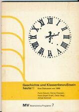 MV Materialismus Programm: Geschichte und Klassenbewußtsein heute Bd 1 (1977)