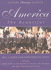 America Beautiful - Bill Gaither's Favorite Patriotic Songs - DVD - Color NEW