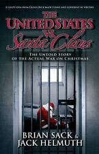 The United States vs. Santa Claus : How the U. S. Government Destroyed...