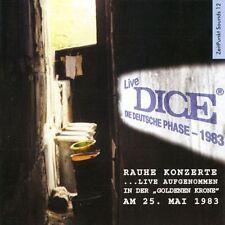 DICE: Rauhe Konzerte / Live in Goldene Krone 1983 (~Eloy/Kraan) 2.DICE-CD = PROG