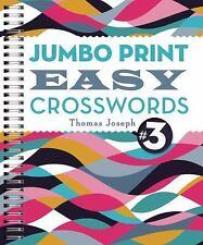 Large Print Crosswords: Jumbo Print Easy Crosswords #3 by Thomas Joseph...