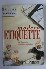 Enquire Within Upon Modern Etiquette: And Successful Behaviour for Today By MOY