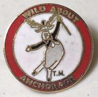 Wild About Anchorage Moose Travel Souvenir Lapel Hat Pin Pinback ~ Alaska