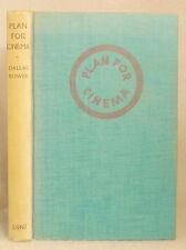 Vintage THE PLAN FOR CINEMA Dallas Bower RISE & DEVELOPMENT OF FILM ~ 1938