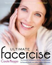 Ultimate Facercise : The Complete and Balanced Muscle-Toning Program for...