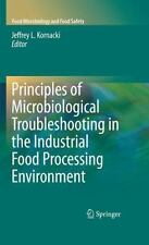 Principles of Microbiological Troubleshooting in the Industrial Food...