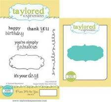 TAYLORED EXPRESSIONS FROM ME TO YOU STAMPS W/ COORDINATING DIES TEPS100