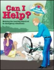 Can I Help?: Helping the Hearing Impaired in Emergency Situations (Beginning
