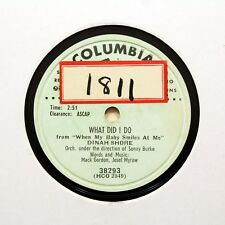 "DINAH SHORE ""What Did I Do / The Matador"" COLUMBIA PROMO RECORD [78 RPM]"
