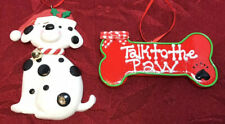 Dalmation Puppy Dog and 'Talk To The Paw' Christmas Ornaments Condition is New