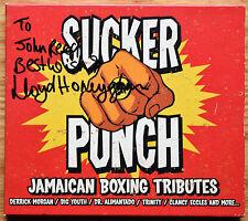 SUCKER PUNCH Jamaican Boxing Tributes CD Trojan TJCCD186 Signed LLOYD HONEYGHAN!