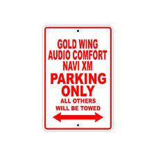 HONDA GOLD WING AUDIO COMFORT NAVI XM Parking Only Motorcycle Bike Aluminum Sign