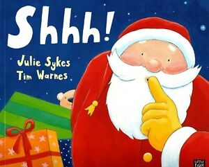 Shhh! Julie Sykes - Brand New Christmas Picture Book