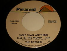 The Fowlers: More Than Anything Else In The World (mono) / (stereo) 45 - Gospel