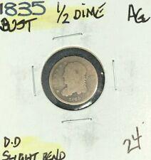 "1835 BUST SILVER HALF DIME ~ AG ~ ""SLIGHT BEND"" ~NICE COIN~REF# D/D"