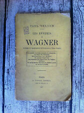 VERDUN Paul - Les ennemis de Wagner - 1887 - E.O.