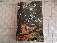 L'EXEMPLE D'URSULA PAR GAIL GODWIN