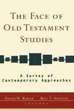 The Face of Old Testament Studies : A Survey of Contemporary Approaches...