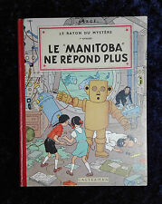 """Le """"Manitoba"""" ne répond plus - Hergé - Le rayon du mystère EO 1952 B7 casterman"""
