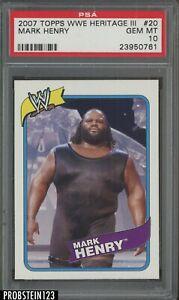 2007 Topps WWE Wrestling Heritage III #20 Mark Henry PSA 10 GEM MINT