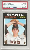 SET BREAK -1971 TOPPS # 251 FRANK REBERGER, PSA 8 NM-MT, SF GIANTS,  L@@K