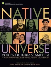 Native Universe: Voices of Indian America (Native American Tribal Leaders,