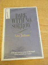 Dark with No Sorrow by Sara Jackson (1969, Hardcover)