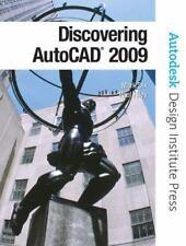 Discovering AutoCAD 2009 (Autodesk Design Institute Press)