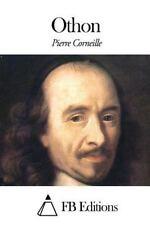 Othon by Pierre Corneille (2015, Paperback)