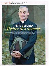 Coupure de presse Clipping 2014 (4 pages) Père Venard Pretre des armées