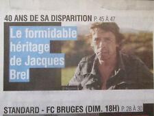 JACQUES BREL journal belge: 40 ans après, 3 pages spéciales + AZNAVOUR - 6/10/18