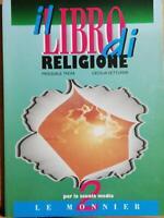 Il libro di religione 2 di Pasquale Troìa, Cecilia Vetturini, 1999, Le Monnier-D