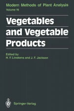 Vegetables and Vegetable Products (Molecular Methods of Plant Analysis).