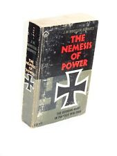 2nd Viking PB Ed., THE NEMESIS OF POWER, THe German Army in Politics, 1918-1945
