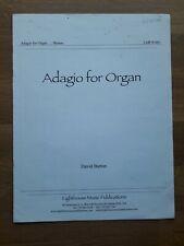 Orgel ? Adagio for Organ (2010) ? David Barton (*1983), *Selten & klangschön!*