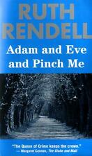 Adam and Eve and Pinch Me by Ruth Rendell (2001, Paperback)