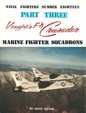 NAVAL FIGHTERS No.18 VOUGHT F-8 CRUSADER MARINES VMF VMF(AW) H&MS USMC VIETNAM