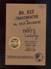1956 CATERPILLAR 955 TRAXCAVATOR & 955A BULLDOZER PARTS MANUAL / 12A1-up / 42D1