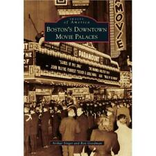 Boston's Downtown Movie Palaces (Images of America (Arc - Paperback NEW Singer,