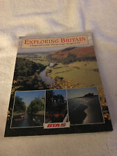 Exploring Britain: A Regional Guide : Places to Go, Things to Do