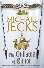 The Outlaws of Ennor by Michael Jecks (Paperback, 2004)