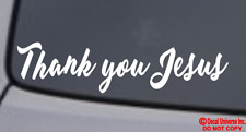 """THANK YOU JESUS"" Vinyl Decal Sticker Car Window Wall Bumper God Religious Quote"