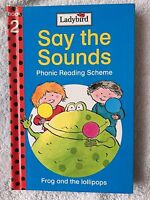 Ladybird Hardback Book - Say the Sounds - Frog and the Lollipops