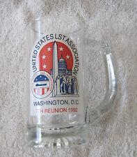 Vintage 1992 Washington DC 7th Reunion United States LST Association Glass Mug