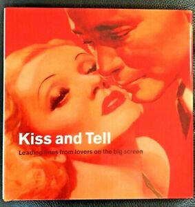 Kiss and Tell (Hardcover, 2003)