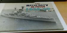 Royal Navy in Focus 1920-29 by Lt Cdr Ben Warlow RN - 9780907771463